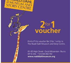 FANTASTIC 2 FOR 1 ENTRY TO ROALD DAHL MUSEUM & STORY CENTRE – 2017