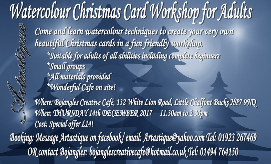 Watercolour Christmas Card Workshop Thu 14th Dec 11.30 to 2.30 at Bojangles Creative Cafe