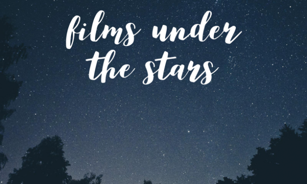 FILMS UNDER THE STARS