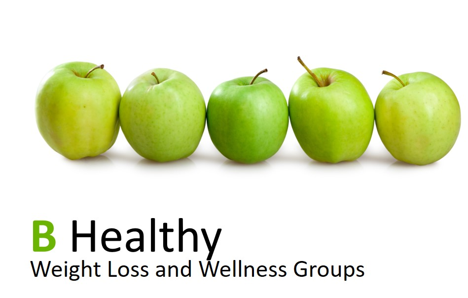 B Healthy Weekly Weight Loss and Wellness Groups