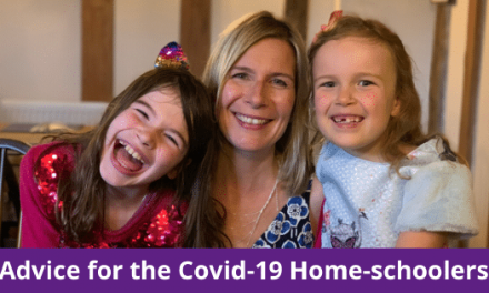 ADVICE FOR THE COVID-19 HOME-SCHOOLERS