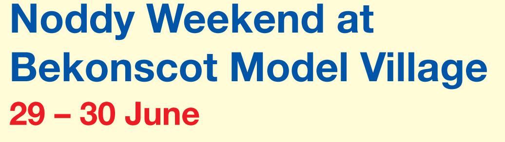 Noddy-week-Bekonscot
