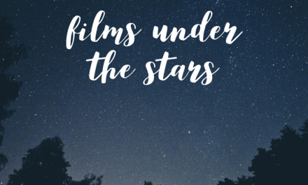FILMS UNDER THE STARS