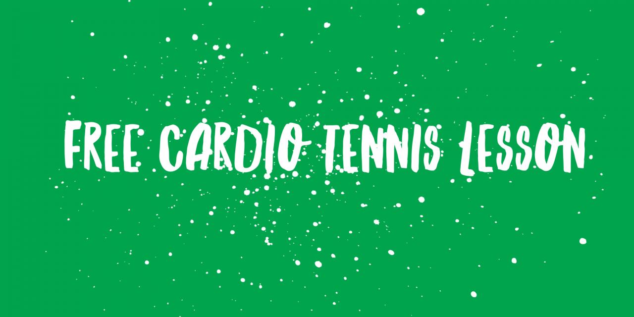 FREE CARDIO TENNIS LESSON