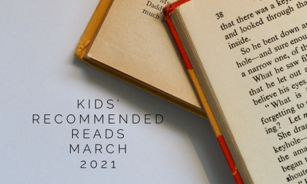 CHILDREN'S READING RECOMMENDATIONS MARCH 2021