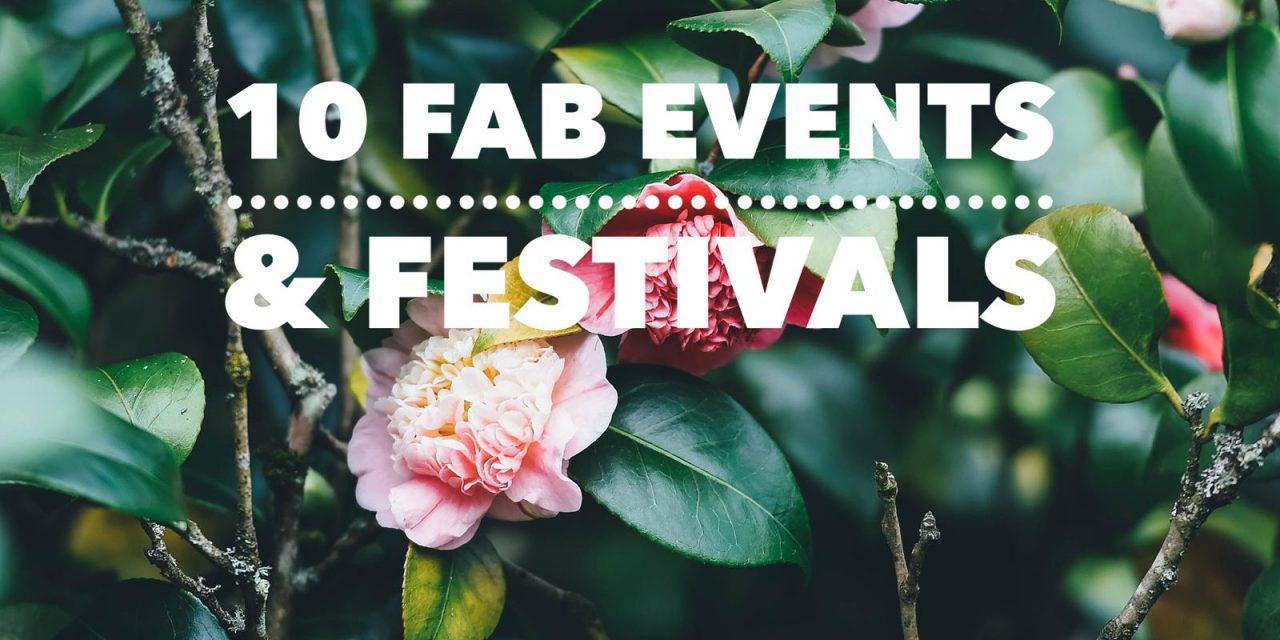 10 FAB EVENTS & FESTIVALS